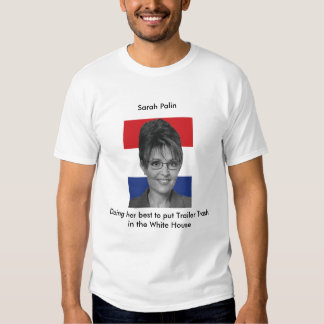 Sarah Palin, Doing her best Shirts