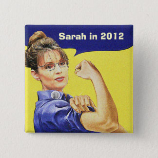 SARAH PALIN FOR PRESIDENT 2012 15 CM SQUARE BADGE