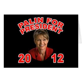 Sarah Palin for President 2012 Greeting Card