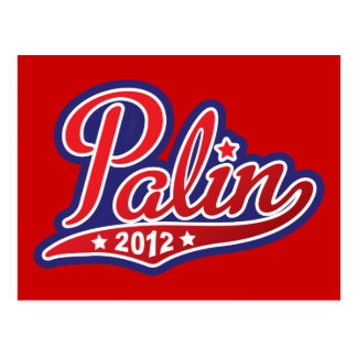 Sarah Palin for President 2012 Postcard