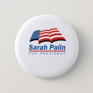 Sarah Palin for President 6 Cm Round Badge