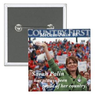 Sarah Palin , has always been , proud ... 15 Cm Square Badge