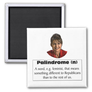 Sarah Palin is a feminist? Square Magnet