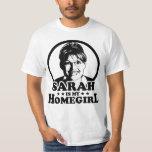 Sarah Palin Is My Homegirl Tshirt
