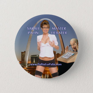 Sarah Palin - Master Debater Button