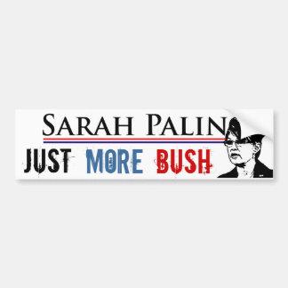Sarah Palin - More Bush Bumper Stickers
