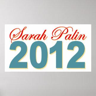 Sarah Palin President 2012 Poster