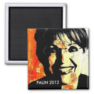 SARAH PALIN PRESIDENT 2012 SQUARE MAGNET