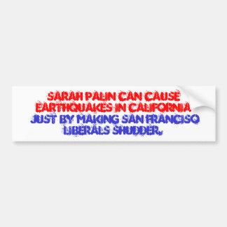 Sarah Palin San Fran Liberals Shudder Sticker
