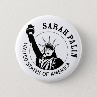Sarah Palin Statue of Liberty 6 Cm Round Badge