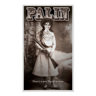 Sarah Palin, There's a new Sheriff in town. Print