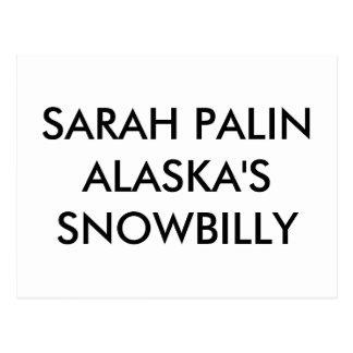 SARAH PALINALASKA'S SNOWBILLY POSTCARD