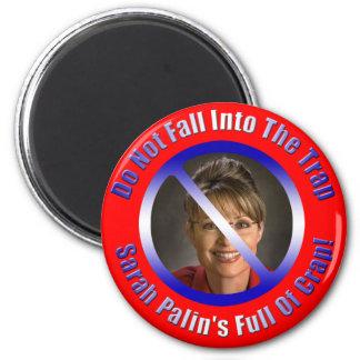Sarah Palin's Full Of Crap 6 Cm Round Magnet