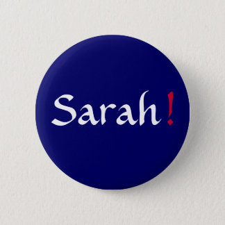 Sarah! Political Button