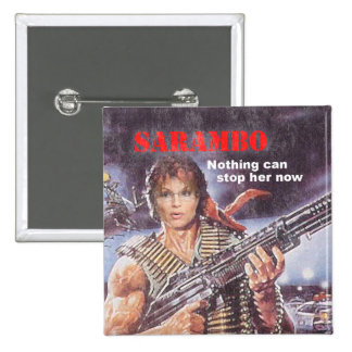 SARAMBO - Nothing Can Stop Her 15 Cm Square Badge