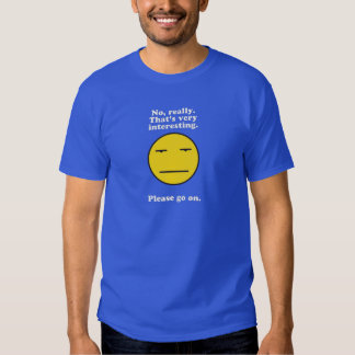 Sarcasm at it's best t-shirts