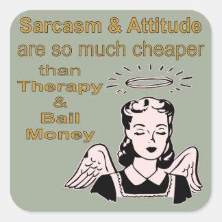 Sarcasm & Attitude Cheaper Than Therapy & Bail Square Sticker