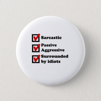 Sarcasm Checklist 6 Cm Round Badge