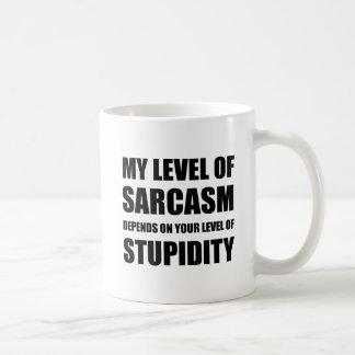 Sarcasm Depends On Stupidity Coffee Mug
