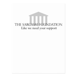 Sarcasm Foundation Postcard