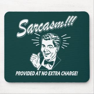 Sarcasm Mousepads