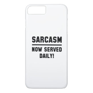 Sarcasm Now Served Daily iPhone 7 Plus Case