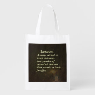Sarcasm Reusable Grocery Bag