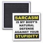 Sarcasm Stupidity Defence Fridge Magnet Funny