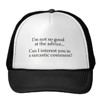 Sarcastic Advice Trucker Hat