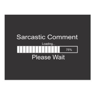 Sarcastic Comment Loading Please Wait Postcard