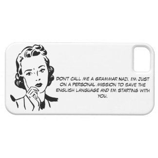 Sarcastic Grammar Nazi Case For The iPhone 5
