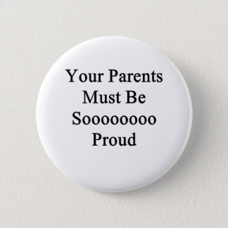 sarcastic insult  joke 6 cm round badge