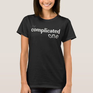 "sarcastic t-shirt ""the complicated one"""