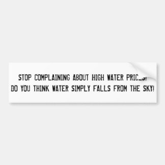 "Sarcastic ""water prices"" sticker. bumper sticker"