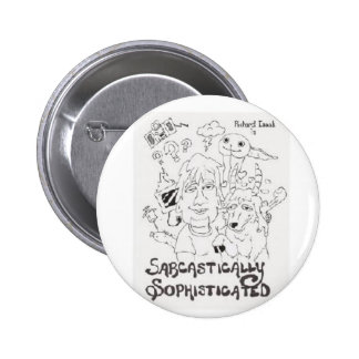 Sarcastically Sophisticated Pin