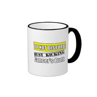 Sarcoma Cancer Do Not Disturb Kicking Butt Ringer Mug