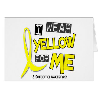 Sarcoma I WEAR YELLOW FOR ME 37 Card