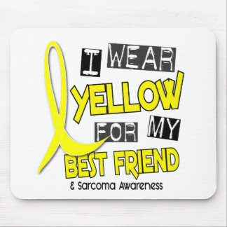 Sarcoma I WEAR YELLOW FOR MY BEST FRIEND 37 Mouse Pad