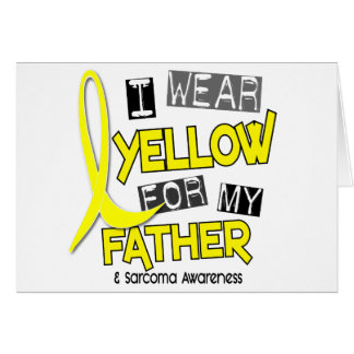 Sarcoma I WEAR YELLOW FOR MY FATHER 37 Greeting Cards