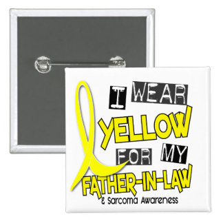 Sarcoma I WEAR YELLOW FOR MY FATHER-IN-LAW 37 15 Cm Square Badge