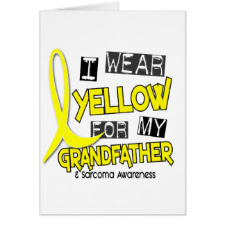 Sarcoma I WEAR YELLOW FOR MY GRANDFATHER 37 Card