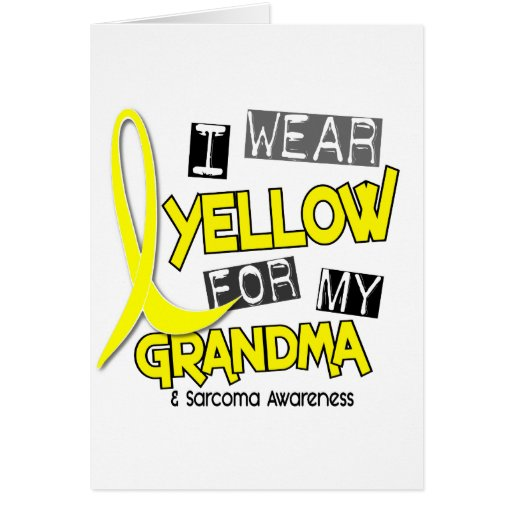 Sarcoma I WEAR YELLOW FOR MY GRANDMA 37 Greeting Card