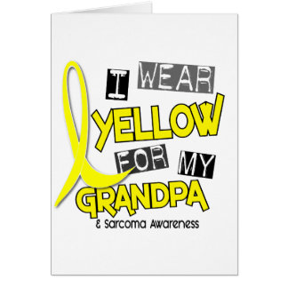 Sarcoma I WEAR YELLOW FOR MY GRANDPA 37 Greeting Card