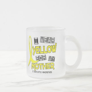 Sarcoma I WEAR YELLOW FOR MY MOTHER 37 Frosted Glass Mug