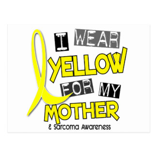 Sarcoma I WEAR YELLOW FOR MY MOTHER 37 Postcard