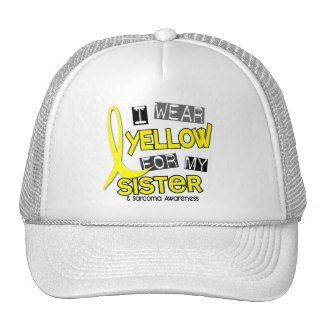 Sarcoma I WEAR YELLOW FOR MY SISTER 37 Hats
