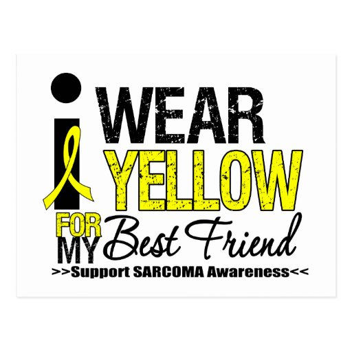 Sarcoma I Wear Yellow Ribbon For My Best Friend Post Card