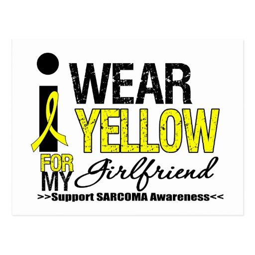 Sarcoma I Wear Yellow Ribbon For My Girlfriend Postcard