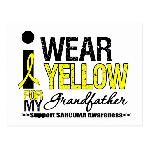 Sarcoma I Wear Yellow Ribbon For My Grandfather Post Card