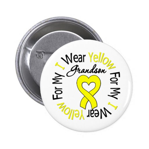Sarcoma I Wear Yellow Ribbon For My Grandson Button